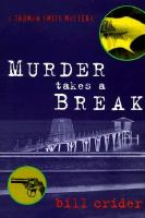 Murder Takes A Break