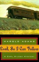 Lead, So I Can Follow