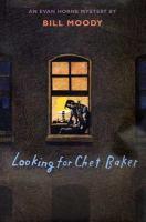 Looking for Chet Baker