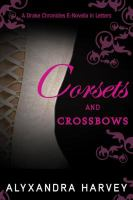 Corsets and Crossbows