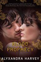Blood Prophecy / Alyxandra Harvey