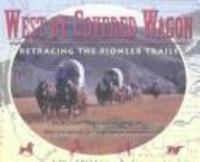 West by Covered Wagon