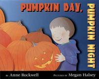 Pumpkin Day, Pumpkin Night