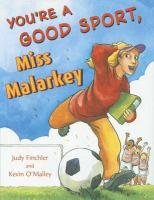 You're A Good Sport, Miss Malarkey