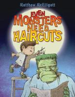 Even Monsters Need Haircuts