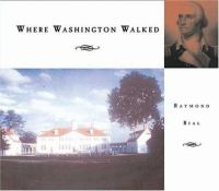 Where Washington Walked