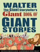 Walter the Giant Storyteller's Giant Book of Giant Stories