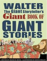 Walter the Giant Storyteller's Giant Book of Giant Stories