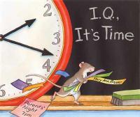 I.Q., It's Time