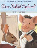Br'er Rabbit Captured!