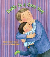 Daddy Is A Cozy Hug