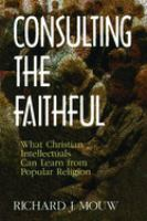 Consulting the Faithful
