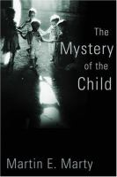 The Mystery of the Child