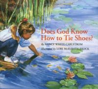 Does God Know How to Tie Shoes?