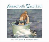 Summerbath, Winterbath
