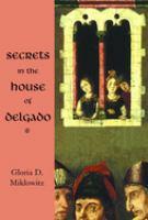Secrets in the House of Delgado