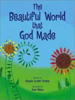 The Beautiful World That God Made