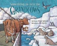 Something to Tell the Grandcows