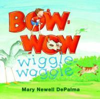 Bow-wow Wiggle Waggle