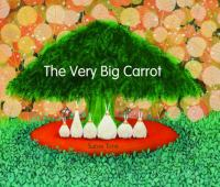 The Very Big Carrot
