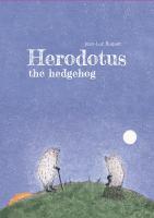 Herodotus the Hedgehog