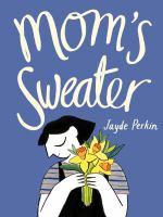 Mom's Sweater