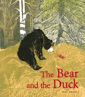 THE BEAR AND THE DUCK
