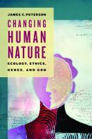 Changing Human Nature