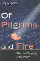 Of Pilgrims and Fire