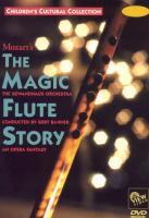 The Magic Flute Story