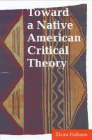 Toward A Native American Critical Theory