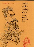 Judas at the Jockey Club and Other Episodes of Porfirian Mexico