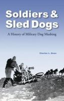 Soldiers & Sled Dogs