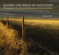 Along the Edge of Daylight