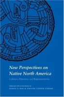 New Perspectives on Native North America: Cultures, Histories, and Representations