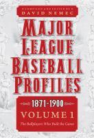 Major League Baseball Profiles, 1871-1900
