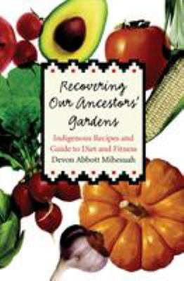 Cover image for Recovering Our Ancestors' Gardens