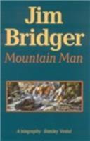 Jim Bridger, Mountain Man
