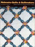Nebraska Quilts & Quiltmakers