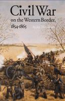 Civil War on the Western Border, 1854-1865