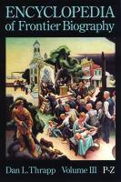Encyclopedia Of Frontier Biography
