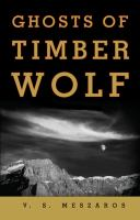 Ghosts of Timber Wolf