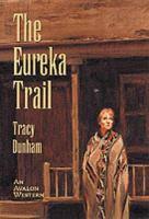 The Eureka Trail