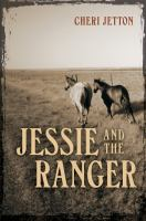 Jessie and the Ranger
