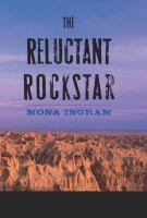 The Reluctant Rockstar