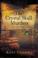 The Crystal Skull Murders