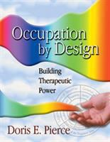 Occupation by Design