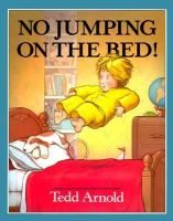 No Jumping on the Bed!