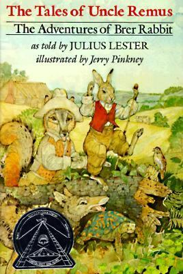 The tales of Uncle Remus  the adventures of Brer Rabbit
