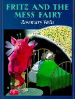 Fritz and the Mess Fairy